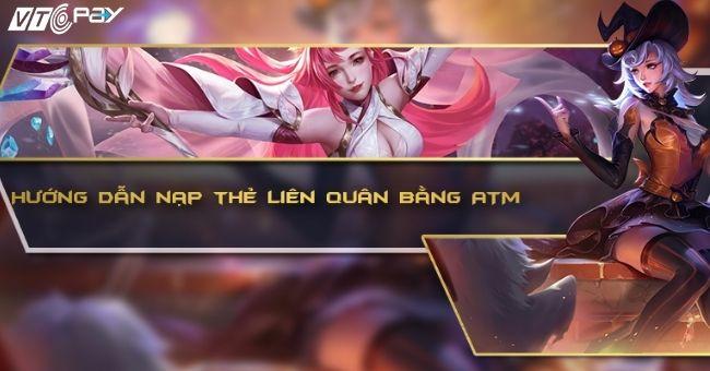 huong-dan-nap-the-lien-quan-bang-ATM