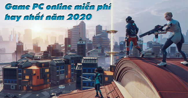 game-online-pc-mien-phi-2020